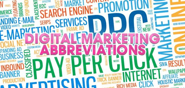 Digital Marketing Abbreviations that everyone should know