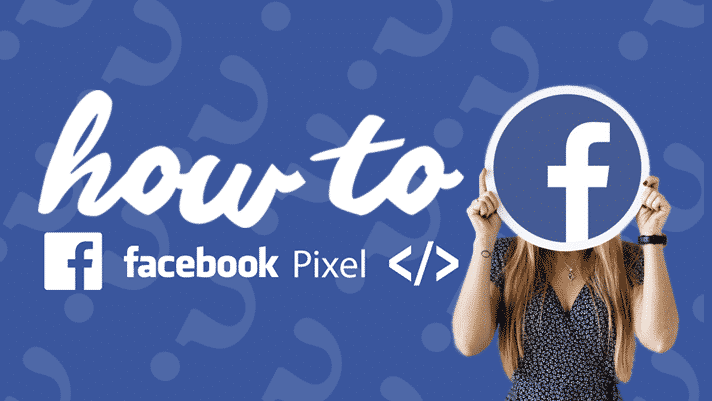 Learning how to use Facebook Pixel