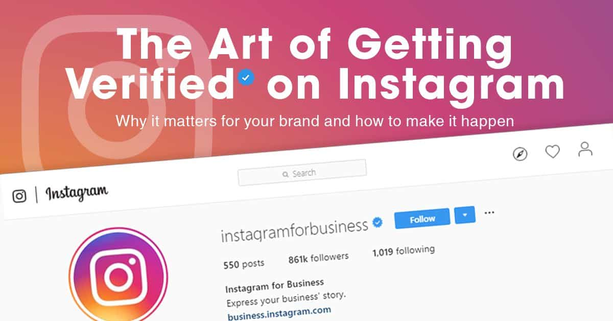 The Art of Getting Verified on Instagram