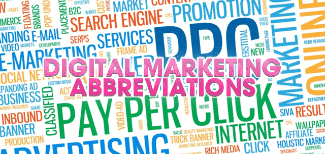 Digital Marketing Abbreviations that everyone should know