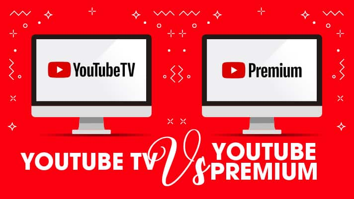 YouTube TV vs. YouTube Premium