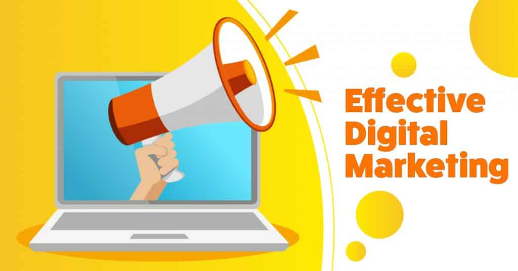 Effective Digital Marketing